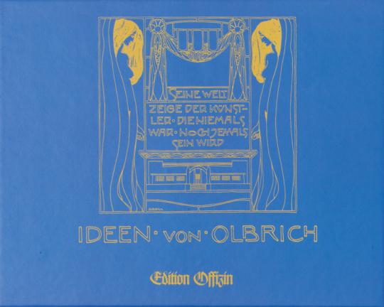 Joseph Maria Olbrich. Ideen von Olbrich.
