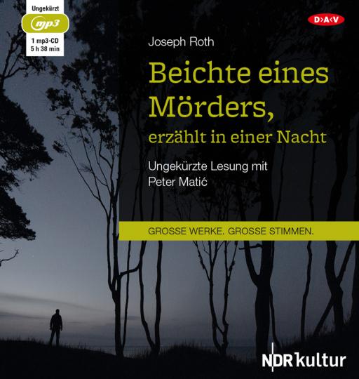 Joseph Roth. Beichte eines Mörders, erzählt in einer Nacht. mp3-CD.