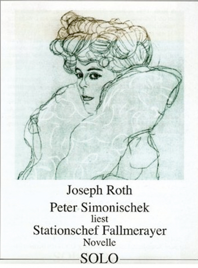 Joseph Roth. Stationschef Fallmerayer.