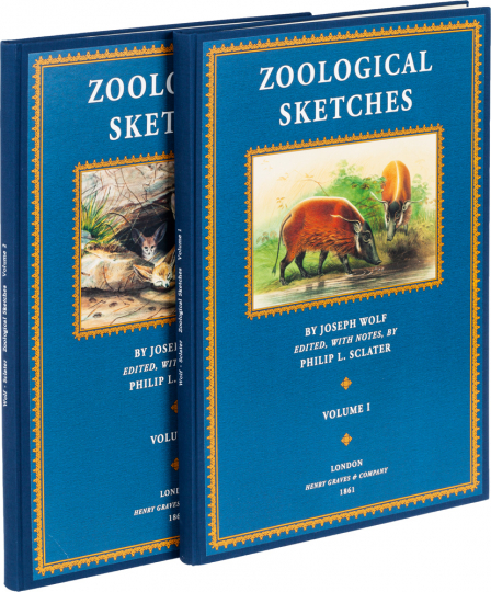 Joseph Wolf und Philip Lutley Sclater. Zoological Sketches. Faksimile-Reprint. 2 Bände.