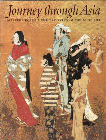 Journey through Asia. Meisterwerke asiatischer Kunst im Brooklyn Museum of Art.