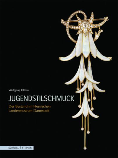 Jugendstilschmuck. Der Bestand im Hessischen Landesmuseum Darmstadt.