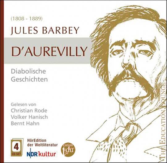 Jules Barbey d'Aurevilly. Diabolische Geschichten. 4 CDs.