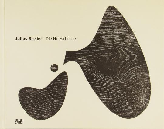 Julius Bissier. Die Holzschnitte.