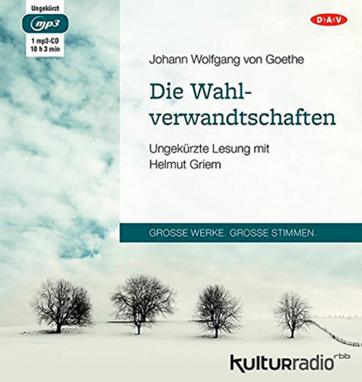 J. W. von Goethe. Die Wahlverwandtschaften. mp3-CD.