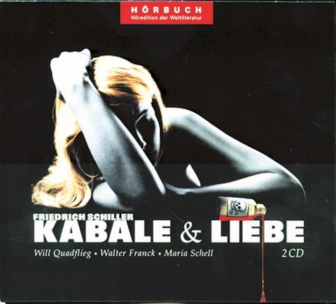 Kabale & Liebe - Ein bürgerliches Trauerspiel in fünf Aufzügen 2 CDs