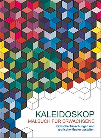 Kaleidoskop - Malbuch für Erwachsene