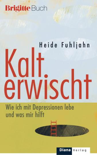 Kalt erwischt - Wie ich mit Depressionen lebe und was mir hilft. (M)