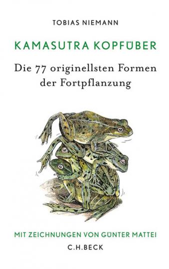 Kamasutra kopfüber. Die 77 originellsten Formen der Fortpflanzung.