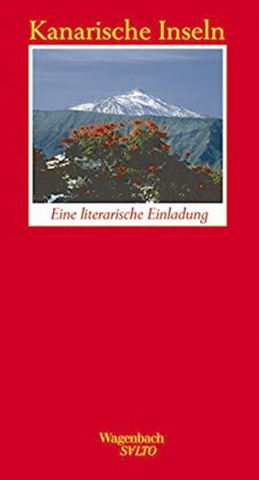 Kanarische Inseln - Eine literarische Einladung