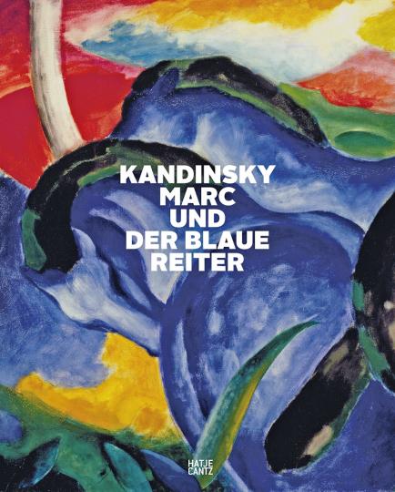 Kandinsky, Marc und der Blaue Reiter.