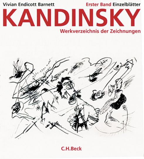 Kandinsky. Werkverzeichnis der Zeichnungen, Erster Band Einzelblätter.