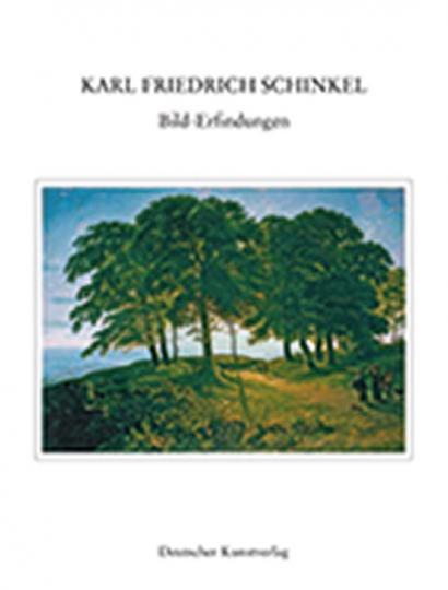 Karl Friedrich Schinkel - Bild-Erfindungen.