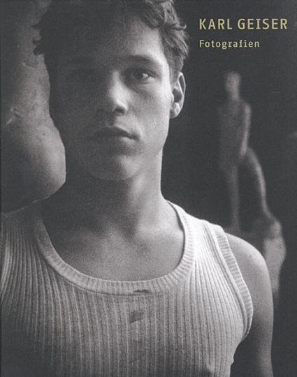 Karl Geiser - Fotografien.