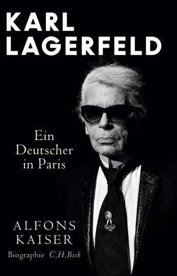 Karl Lagerfeld. Ein Deutscher in Paris.