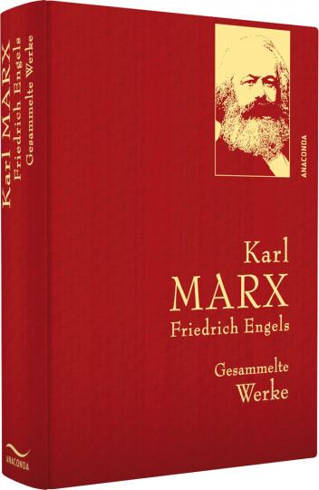 Karl Marx und Friedrich Engels. Gesammelte Werke.