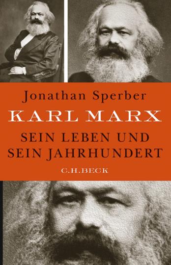 Karl Marx. Sein Leben und sein Jahrhundert.
