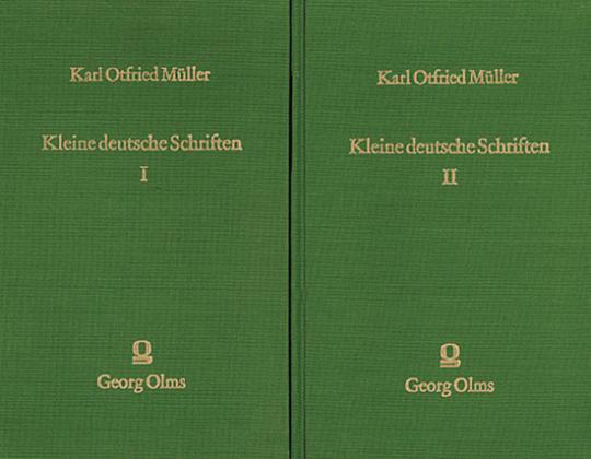 Karl Otfried Müller - Kleine deutsche Schriften über Religion, Kunst, Sprache und Literatur, leben und Geschichte des Altertums (2 Bände)