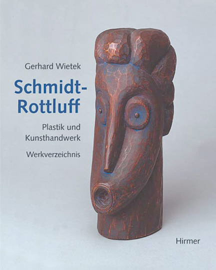 Karl Schmidt-Rottluff - Plastik und Kunsthandwerk