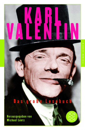 Karl Valentin. Das große Lesebuch.