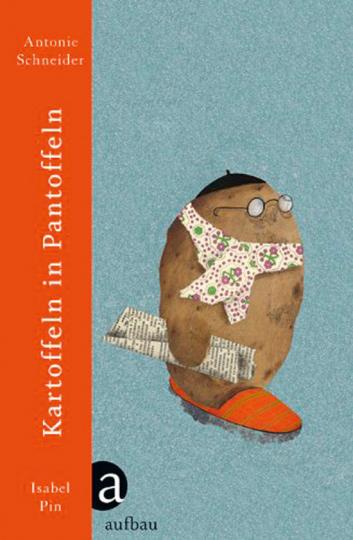 Kartoffeln in Pantoffeln.