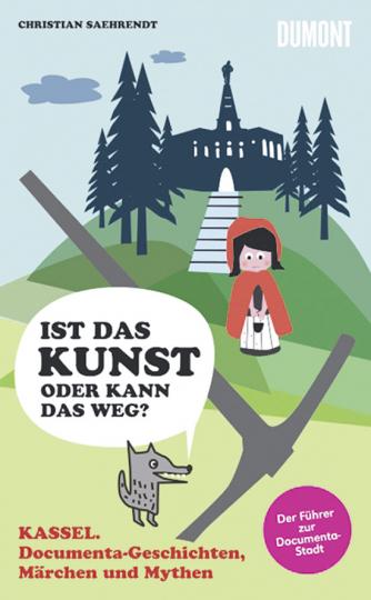 Kassel. Documenta-Geschichten, Märchen und Mythen.