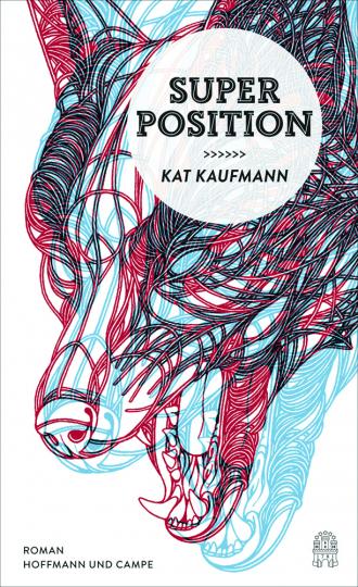 Kat Kaufmann. Superposition. Roman.