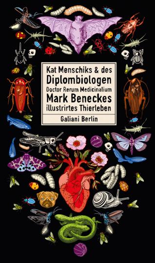Kat Menschiks und des Diplom-Biologen Doctor Rerum Medicinalium Mark Beneckes Illustrirtes Thierleben.