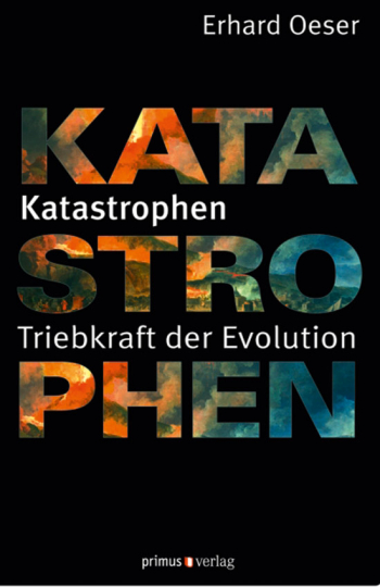 Katastrophen. Triebkraft der Evolution.