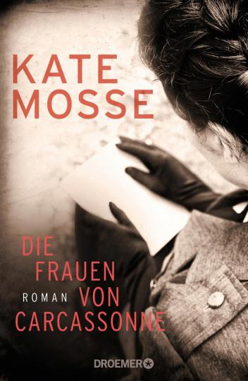 Kate Mosse. Die Frauen von Carcassonne. Roman.