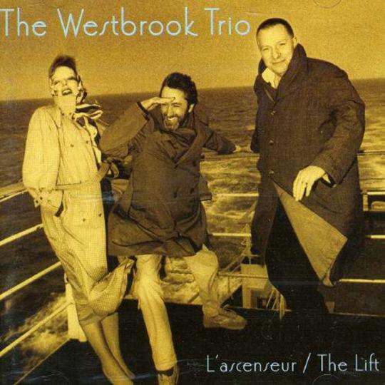 Kate Westbrook & Mike Westbrook (Westbrook Trio). L'Asceneur/The Lift. CD.