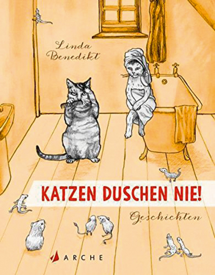 Katzen duschen nie. Katzengeschichten.