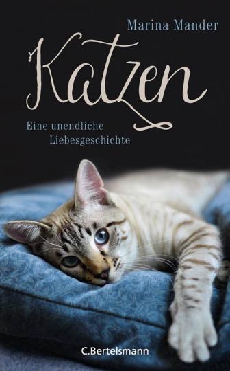 Katzen. Eine unendliche Liebesgeschichte.