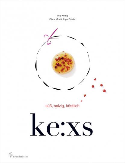 Ke:xs. Süß, Salzig, Köstlich.
