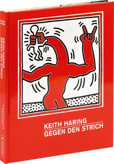 Keith Haring. Gegen den Strich.