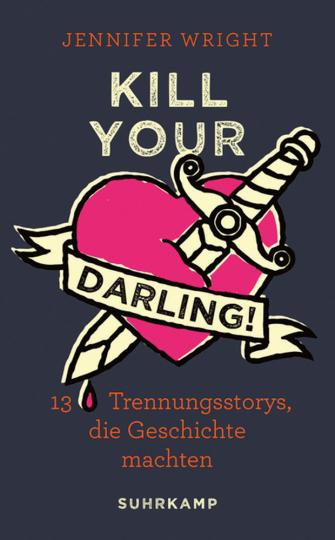 Kill your Darling! 13 Trennungsstorys, die Geschichte machten.