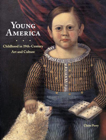 Kindheit im Amerika des 19. Jahrhunderts. Young America. Childhood in 19th-Century Art and Culture.