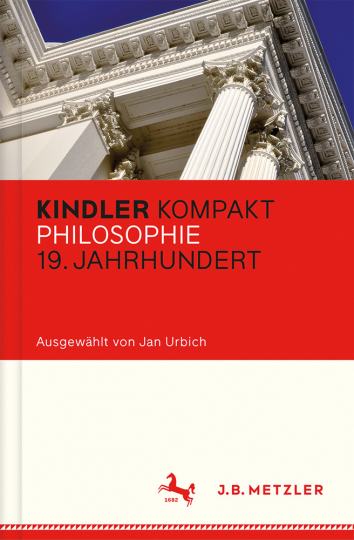 Kindler Kompakt. Philosophie 19. Jahrhundert.