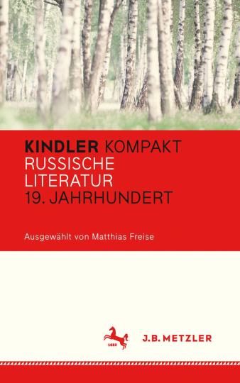 Kindler Kompakt. Russische Literatur, 19. Jahrhundert.