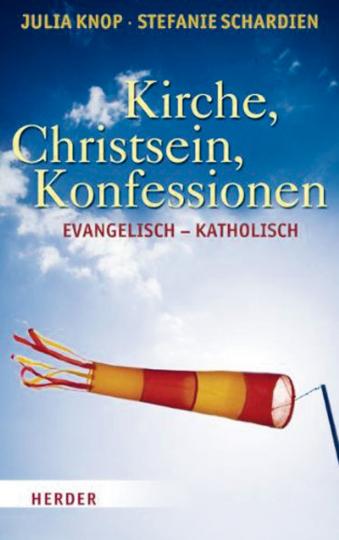Kirche, Christsein, Konfessionen - Evangelisch - Katholisch