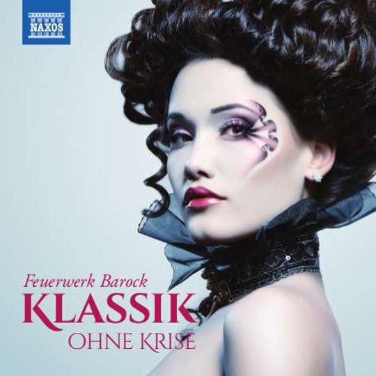 Klassik ohne Krise - Feuerwerk Barock. 2 CDs.