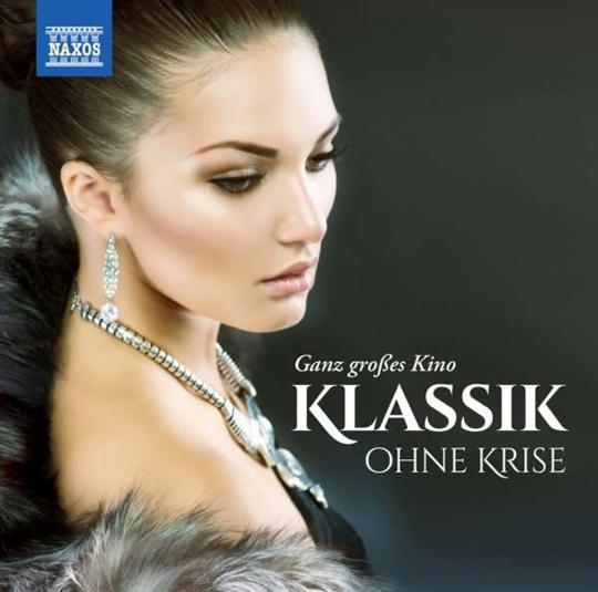 Klassik ohne Krise - Ganz großes Kino. 2 CDs.