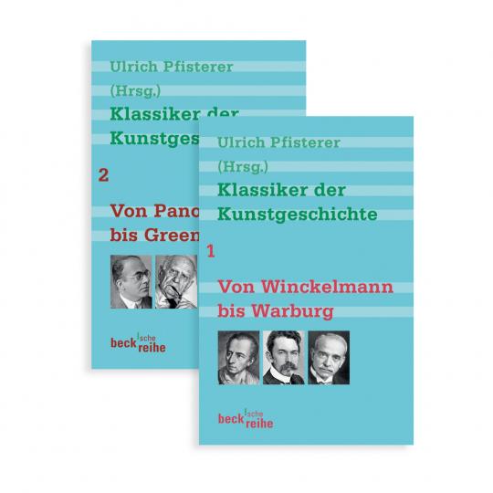Klassiker der Kunstgeschichte. Band 1. Von Winckelmann bis Warburg. Band 2. Von Panofsky bis Greenberg.