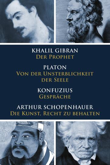 Klassiker des philosophischen Denkens. Gibran, Platon, Konfuzius, Schopenhauer.