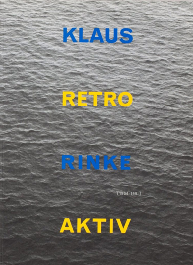 Klaus Rinke - Retro Aktiv.