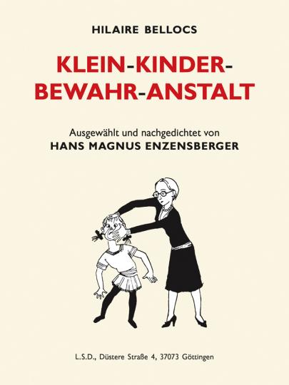 Klein-Kinder-Bewahr-Anstalt.