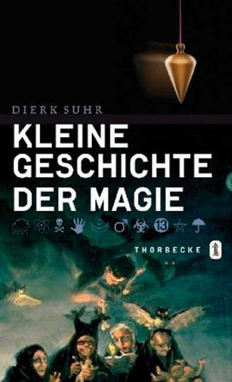 Kleine Geschichte der Magie.