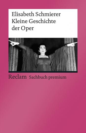 Kleine Geschichte der Oper.
