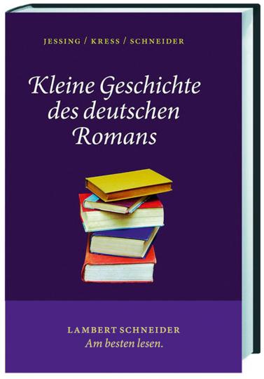 Kleine Geschichte des deutschen Romans.