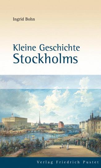 Kleine Geschichte Stockholms.